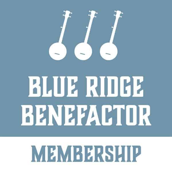 2020 Blue Ridge Music Center Benefactor Membership
